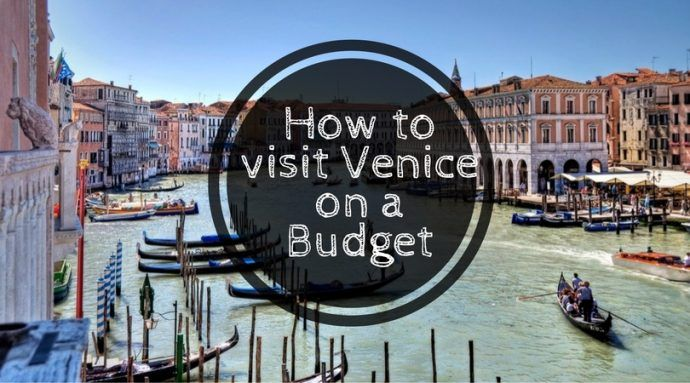 Backpacking Venice on a Budget: How to see Venice for €50 a day - Global Gallivanting Travel Blog