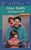Alias: Daddy by Adrianne Lee - FictionDB