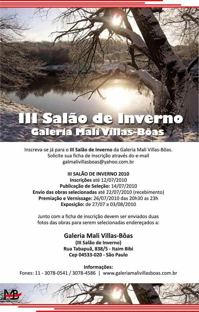 """As inscrições para o III Salão de Inverno da Galeria de Arte Mali Villas-Bôas vão até o dia 12 de julho de 2010. A Premiação e a Vernissage serão realizadas no dia 26 de julho de 2010, a partir das 21h. Para a noite da vernissage, a Galeria conta com a presença confirmada, como jurado,...<br /><a class=""""more-link"""" href=""""https://catracalivre.com.br/geral/agenda/barato/iii-salao-de-inverno/"""">Continue lendo »</a>"""