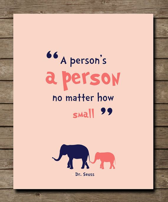 Dr. Seuss Quote, A person's a Person quote, Inspiring Motivational Nursery room wall print
