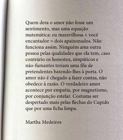 O amor.... Martha Medeiros