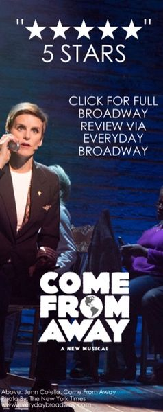 Not often do you see a new musical on Broadway that is so profoundly moving you feel the need to talk about it for days after your experience. Come From Away, a musical written by and celebrating Canadians, is exactly what America needs in such a divisive political climate. Click to read the full review on Everyday Broadway!