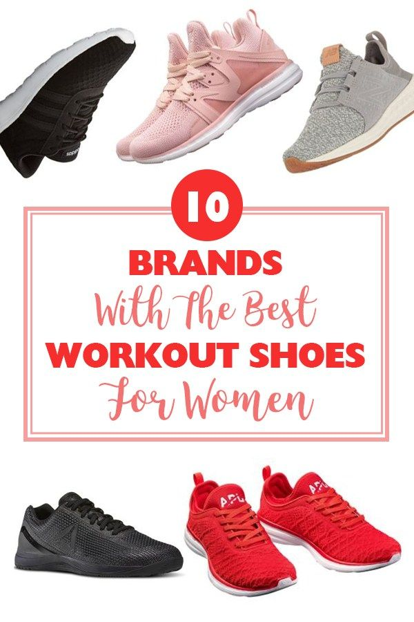 9c664967a 10 Brands With The Best Workout Shoes For Women | Workout shoes ...