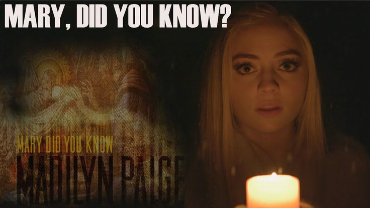 Mary, Did You Know? | Madilyn Paige