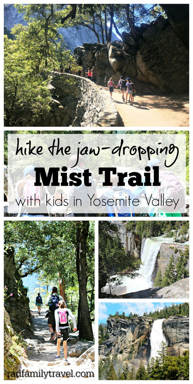 Hike the Mist Trail in Yosemite with kids! A stunning experience with  family in one of the best national parks. Soak in Vernal and Nevada Falls  and enjoy the John Muir trail on the way back down to the valley. Plan  well, be smart, and make unforgettable memories with your family.