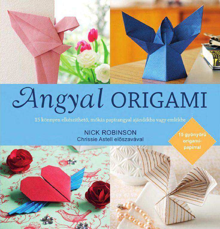 Nick Robinson: Angyal origami A japán papírhajtogatás művészete, az origami nagyszerű módja annak, hogy derűs és békés tudatállapotba kerüljünk. Ebben a könyvben részletes instrukciókat találunk arra vonatkozóan, hogyan készítsünk el 15 inspiráló origami angyalt. A könyv az egyszerű és könnyen követhető rajzok, leírások mellett gyönyörű fotókat és felemelő idézeteket is tartalmaz. Ajándékba mellékelünk még 15 ív különleges origami papírt, így azonnal nekikezdhetsz a hajtogatásnak!