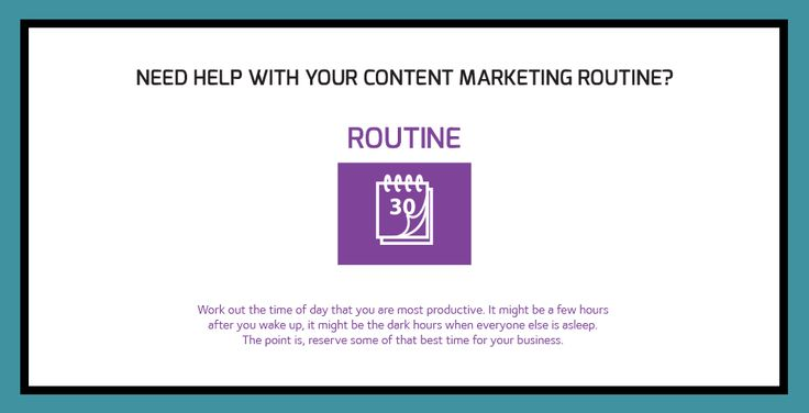 Routine as part of a content marketing routine