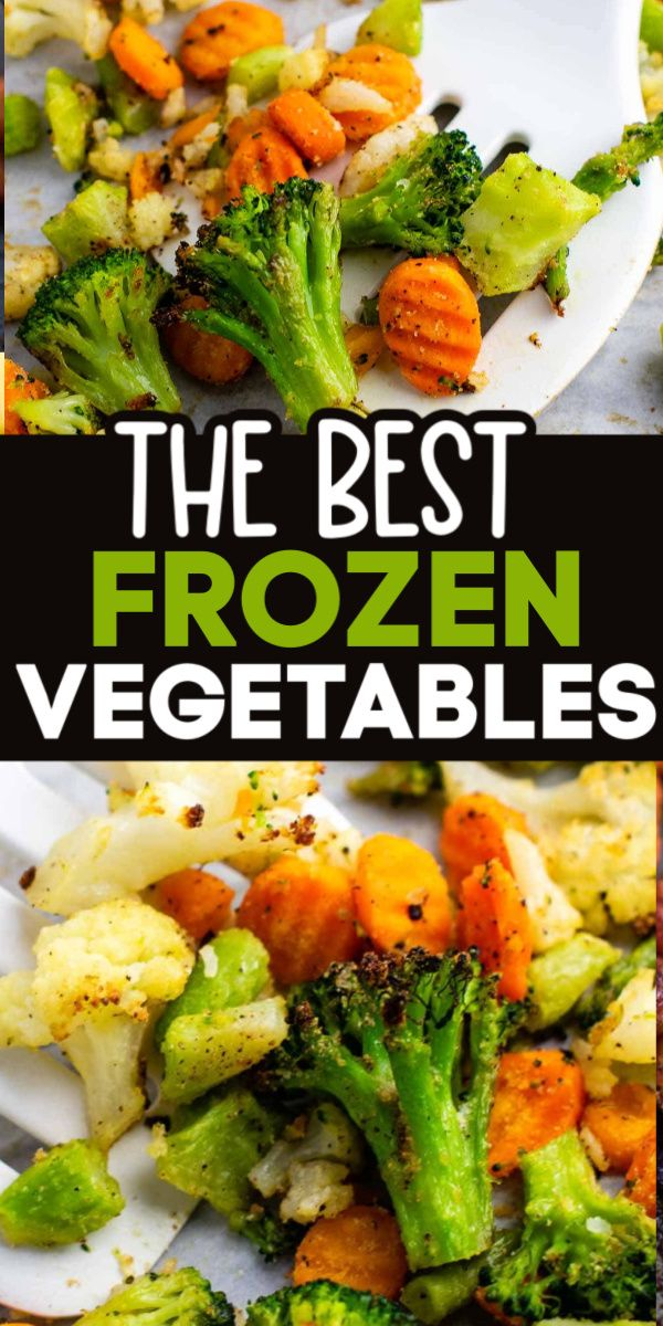 The Best Roasted Vegetables Frozen Mixed Vegetable Recipes Mix Vegetable Recipe Roasted Vegetable Recipes