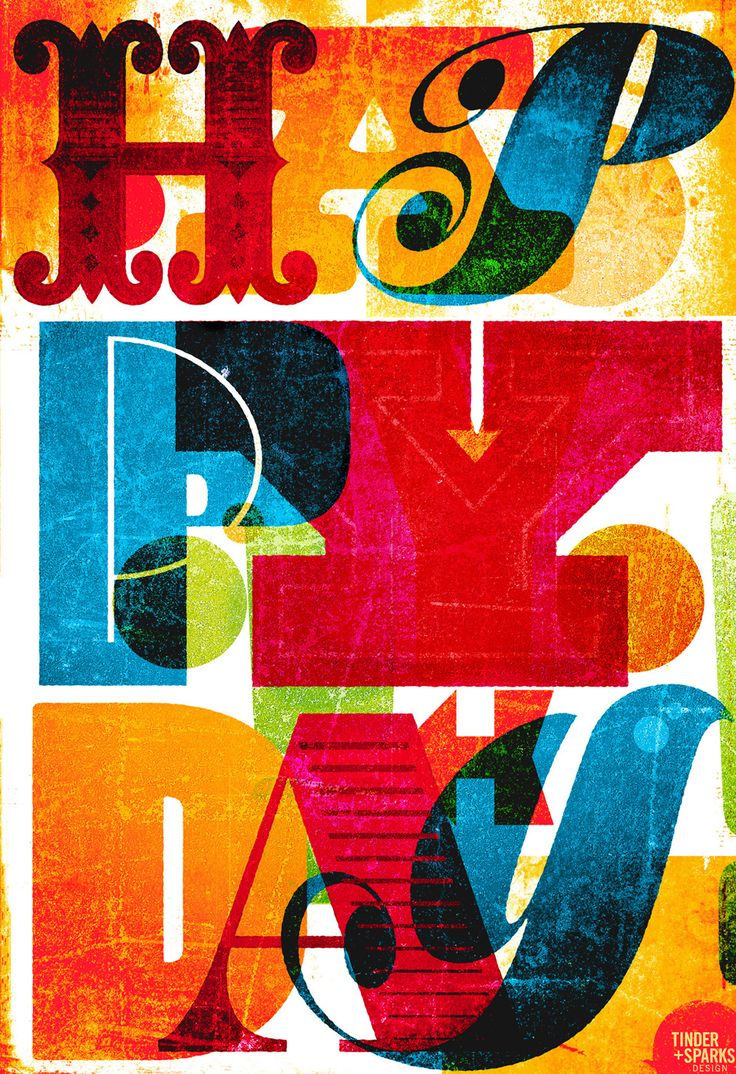Oh Happy Day! This uplifting, colourful poster by tinder + sparks should brighten up your day. It's a great imitation of letterpress texture and ink opacity. Love the 'twitter' bird looking 'y'. If you want to see mastery of this style in letterpress, look up Alan Kitching.
