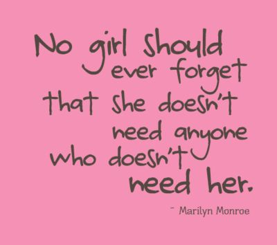 No girl should ever forget...