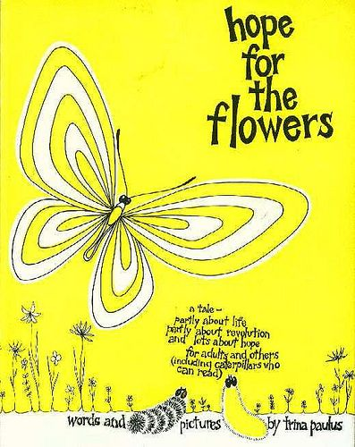 everyone should read this book: Worth Reading, Trina Paulus, Friends, Butterflies, Books Worth, Favorite Books, Flowers, Great Books, Children Books