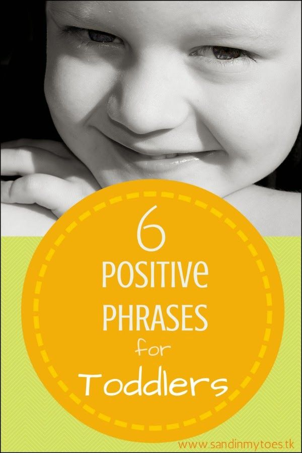 Six phrases that creative a positive state of mind in your toddler.