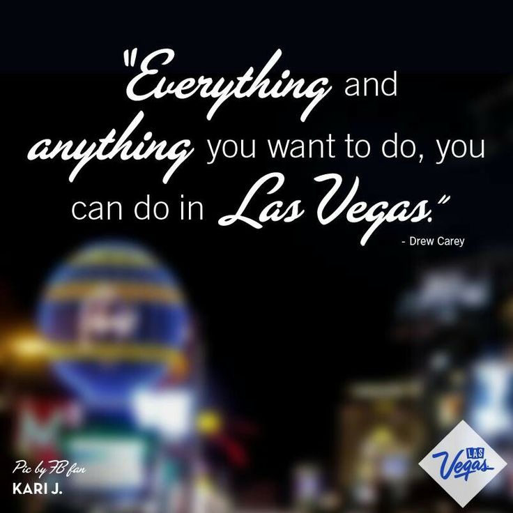 14 best Vegas Quotes images on Pinterest | Vegas vacation ...