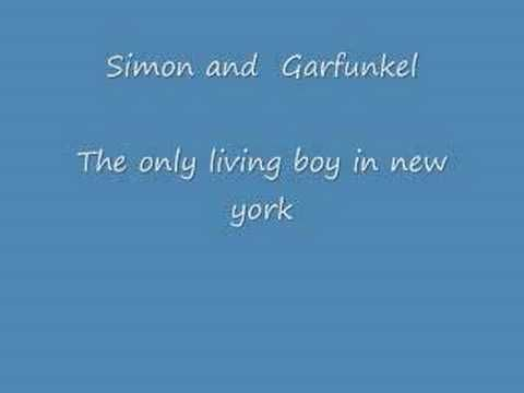 Simon and Garfunkel - The Only Living Boy in New York