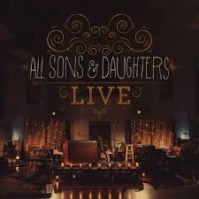 All Sons and Daughters [LIVE]