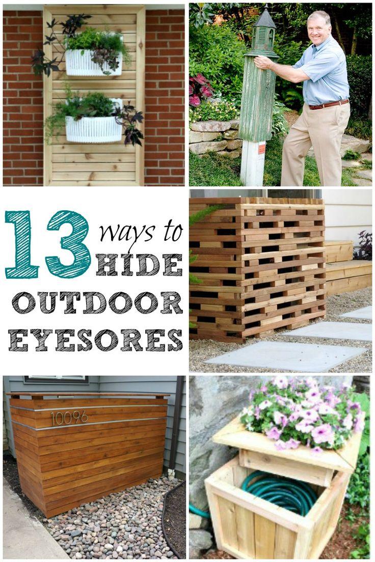 13 Ways to Hide Outdoor Eyesores | Gardens, Put together ...