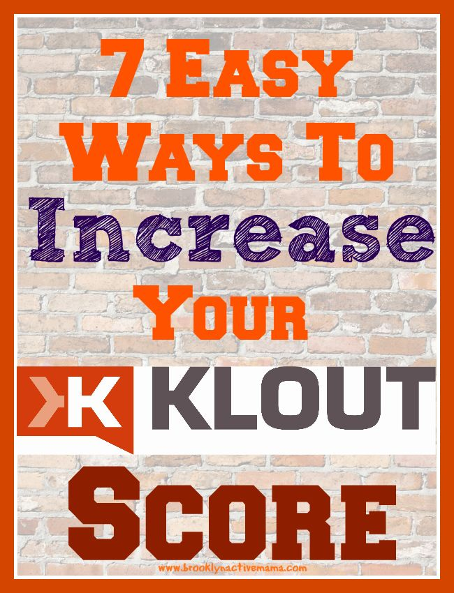 16daaa6093afcacba14dae028544ac96--marketing-ideas-media-marketing Advertising Infographics : 7 Easy Ways To Increase Your Klout Score - Brooklyn Active Mama #klout