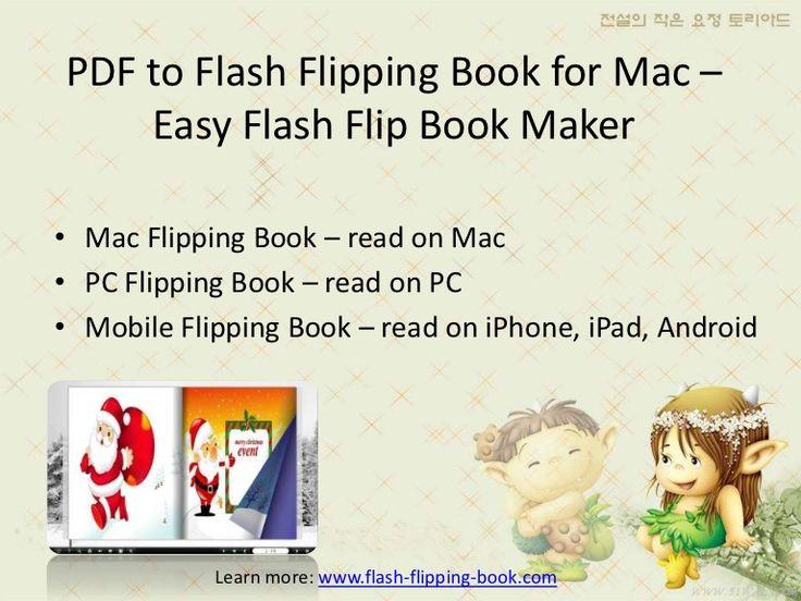 easy-flash-flip-book-maker-for-mac-pdf-to-flash-flipping-book-for-mac by Flash-flipping-book.com via Slideshare