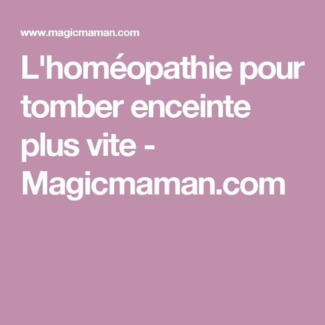 L'homéopathie pour tomber enceinte plus vite - Magicmaman.com