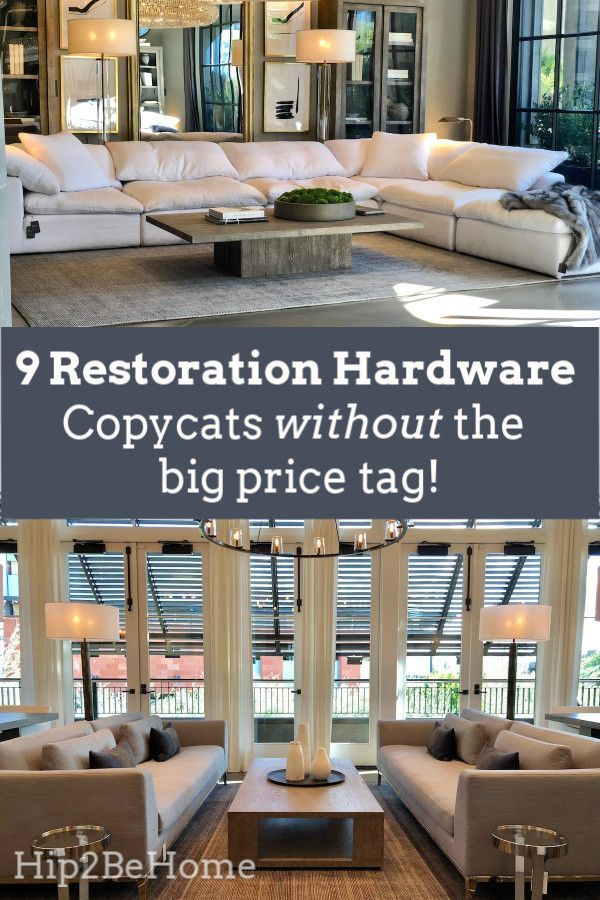9 Restoration Hardware Copycat Items Without The Big Price Tag Restoration Hardware Sofa Restoration Hardware Living Room Restoration Hardware Dining Room #restoration #hardware #living #room #chairs
