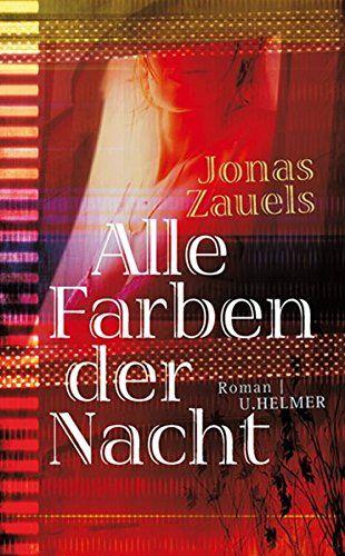 Alle Farben der Nacht di Jonas Zauels https://www.amazon.it/dp/3897413957/ref=cm_sw_r_pi_dp_x_rofLybAMTERMV