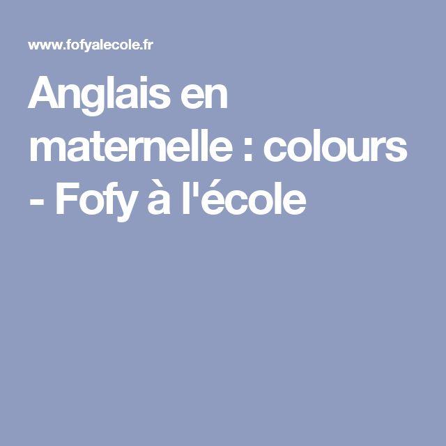 Anglais en maternelle : colours - Fofy à l'école