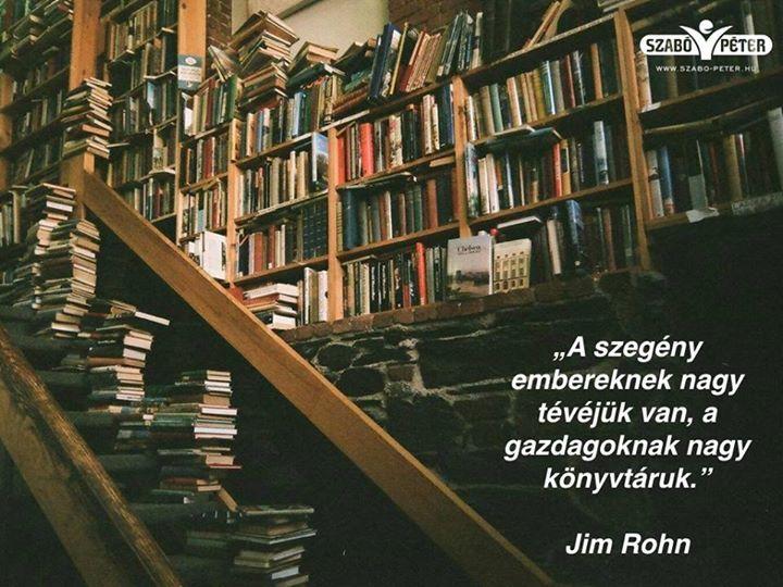 Jim Rohn gondolata a könyvekről. A kép forrása: Szabó Péter