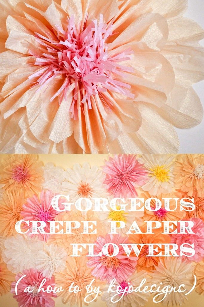 how to make gorgeous, BIG crepe paper flowers http://kojo-designs.com/2013/10/how-to-make-gorgeous-paper-flowers/