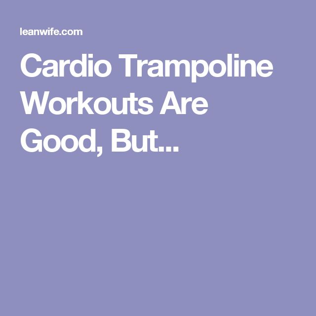 Best 25+ Trampoline Workout Ideas On Pinterest
