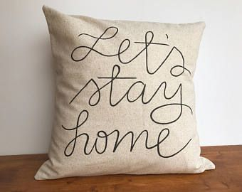 Let's Stay Home neutral pillow, farmhouse throw pillow, hand lettered pillow cover, winter pillow