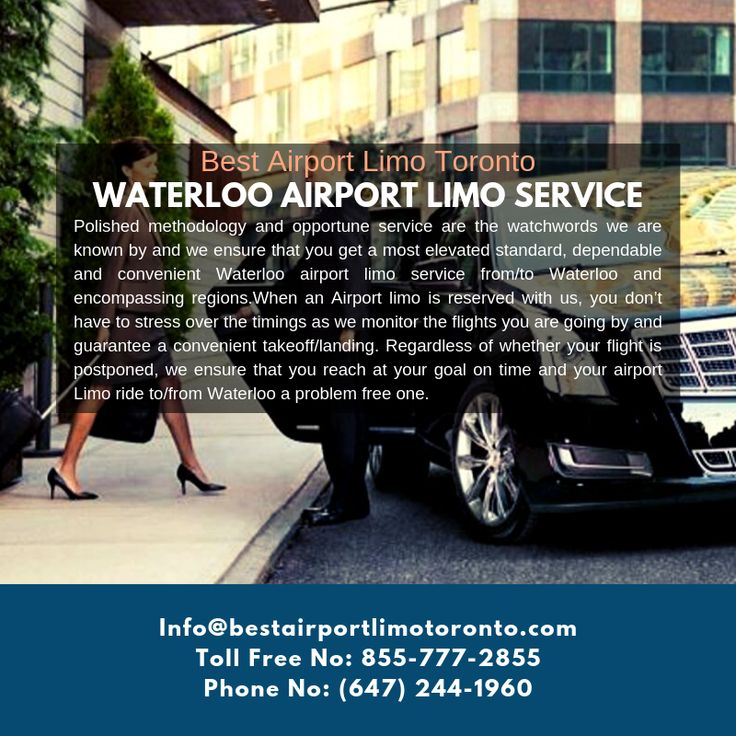 Waterloo Airport Limo Service – Best Airport Limo Toronto – Call us now or Book Online