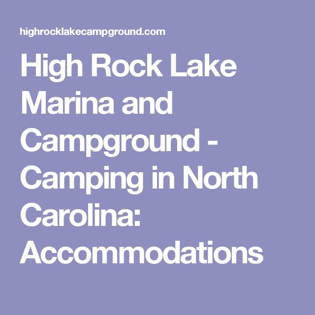 High Rock Lake Marina and Campground - Camping in North Carolina: Accommodations