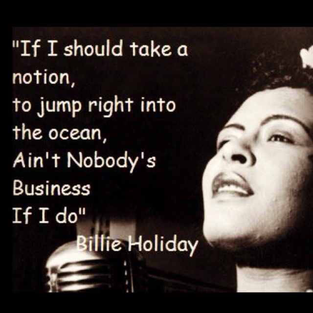 Billie Holiday quote of the day