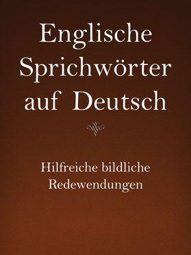 Englische Sprichwörter auf Deutsch