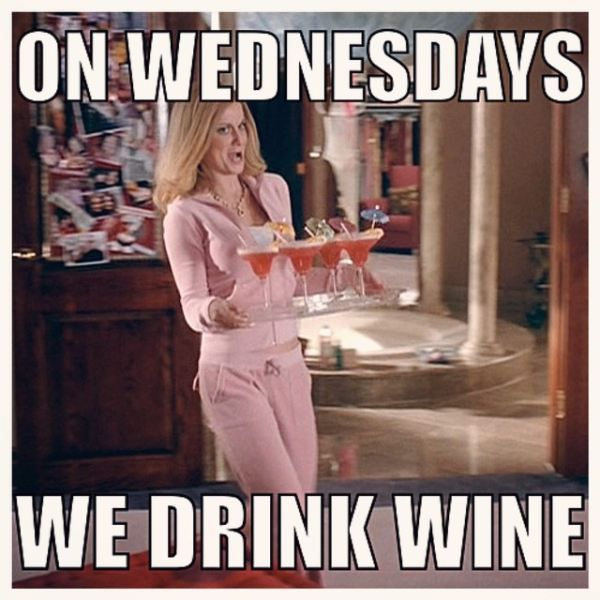 16de05875ff7fa3538964b05cb5dedce wednesday humor wine wednesday just on wednesdays? winewednesday winelovers enjoy wine humor,Wine Wednesday Meme