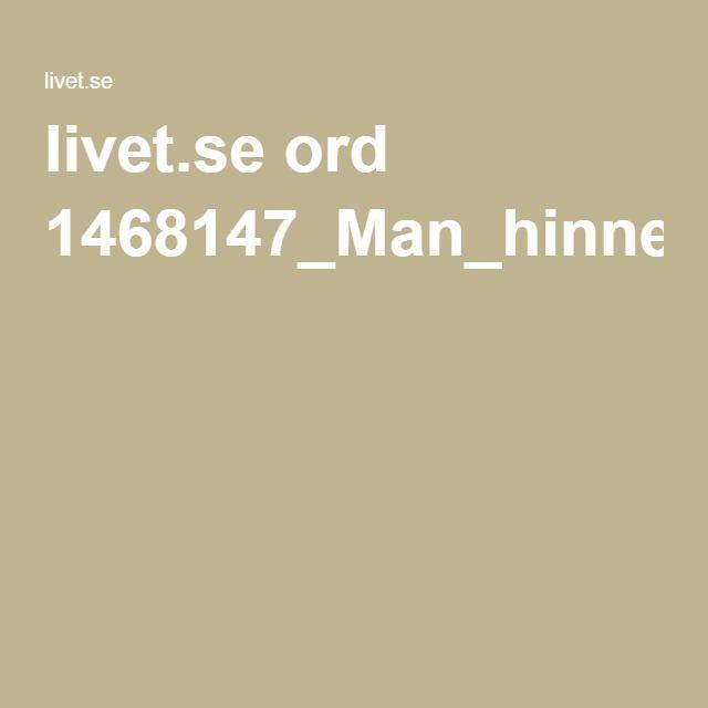 livet.se ord 1468147_Man_hinner_med_nastan_hur_myck.pdf