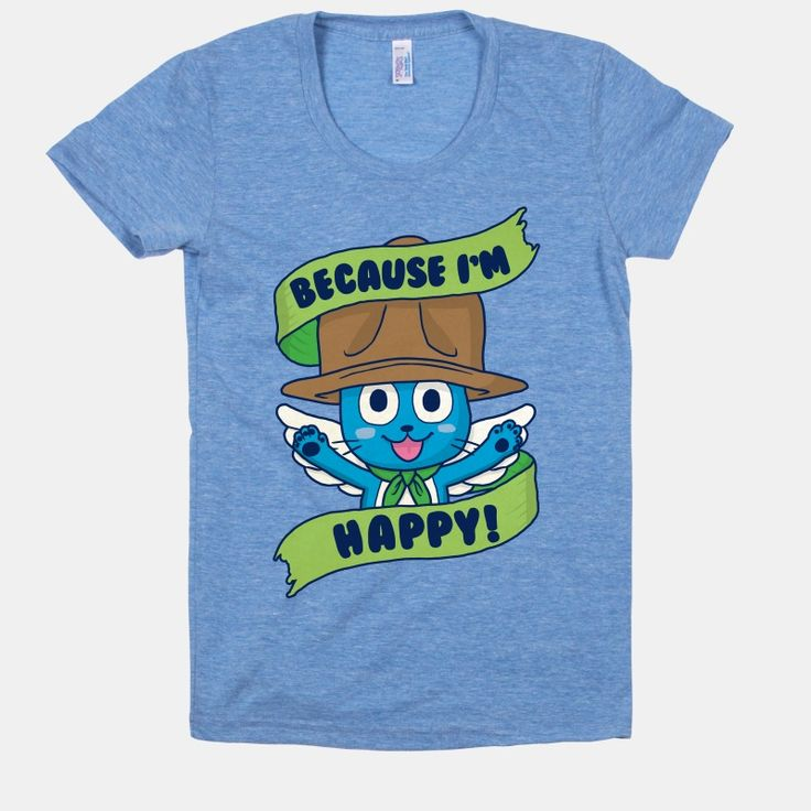 Because i39m happy t shirts tank tops sweatshirts and for T shirt sprüche m nner