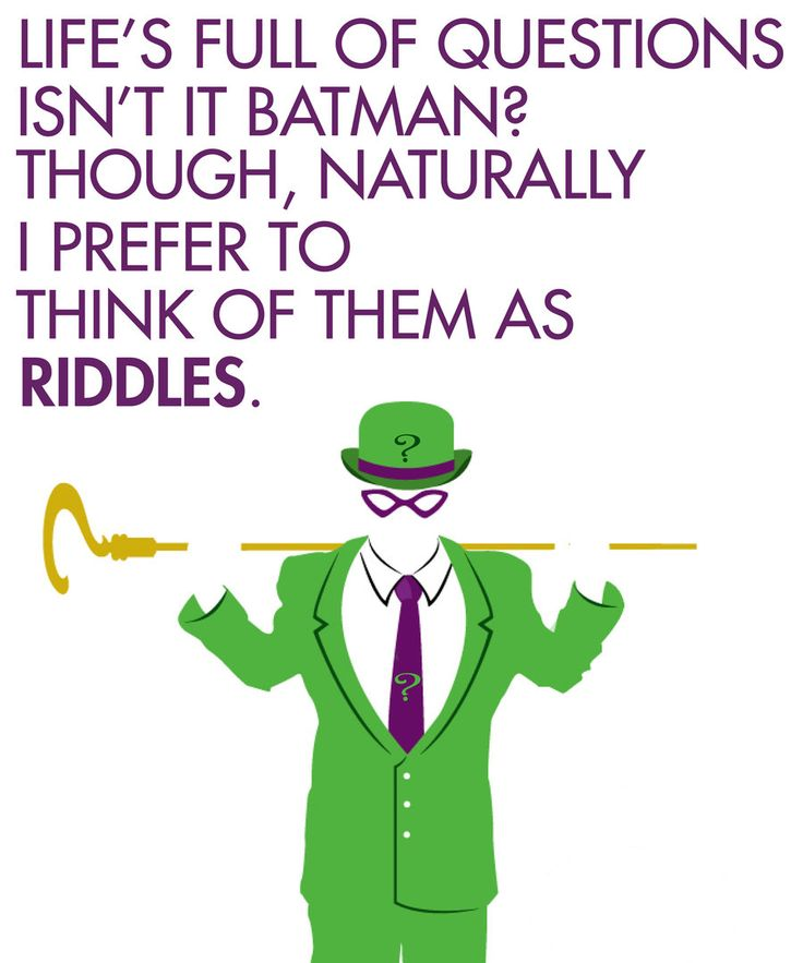 The Riddler is one of the best Batman villains, I must say.