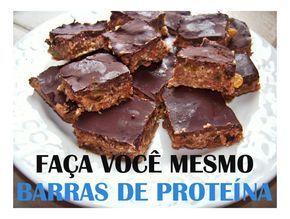 Faça você mesmo suas barras de proteína ~ Blog do Magrinho
