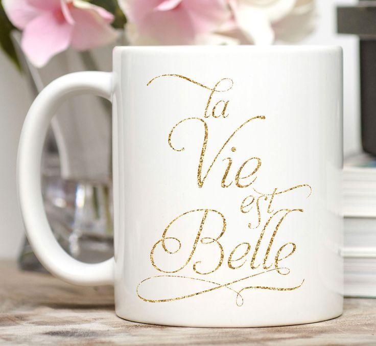 La Vie Est Belle Mug