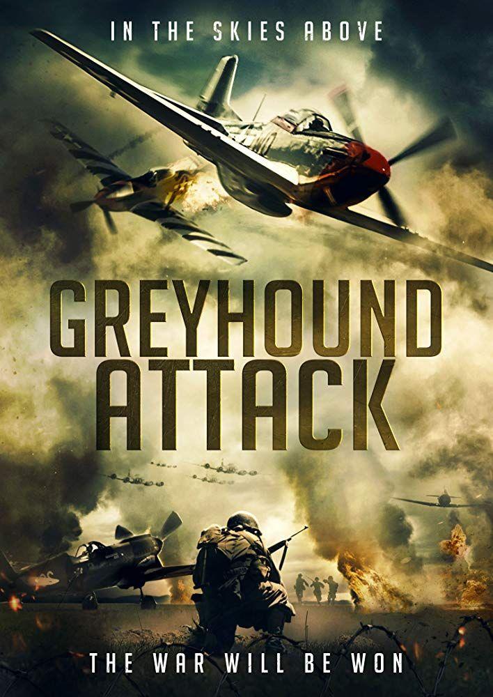 Greyhound Attack 2019 Películas Completas Afiche De Pelicula Peliculas Belicas