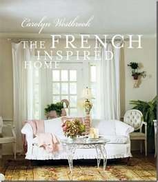 Maison Decor: A French Decorating Book and Blog: Decor, Interior Design, Worth Reading, Carolyn Westbrook, Style, Books Worth, French Country, Homes