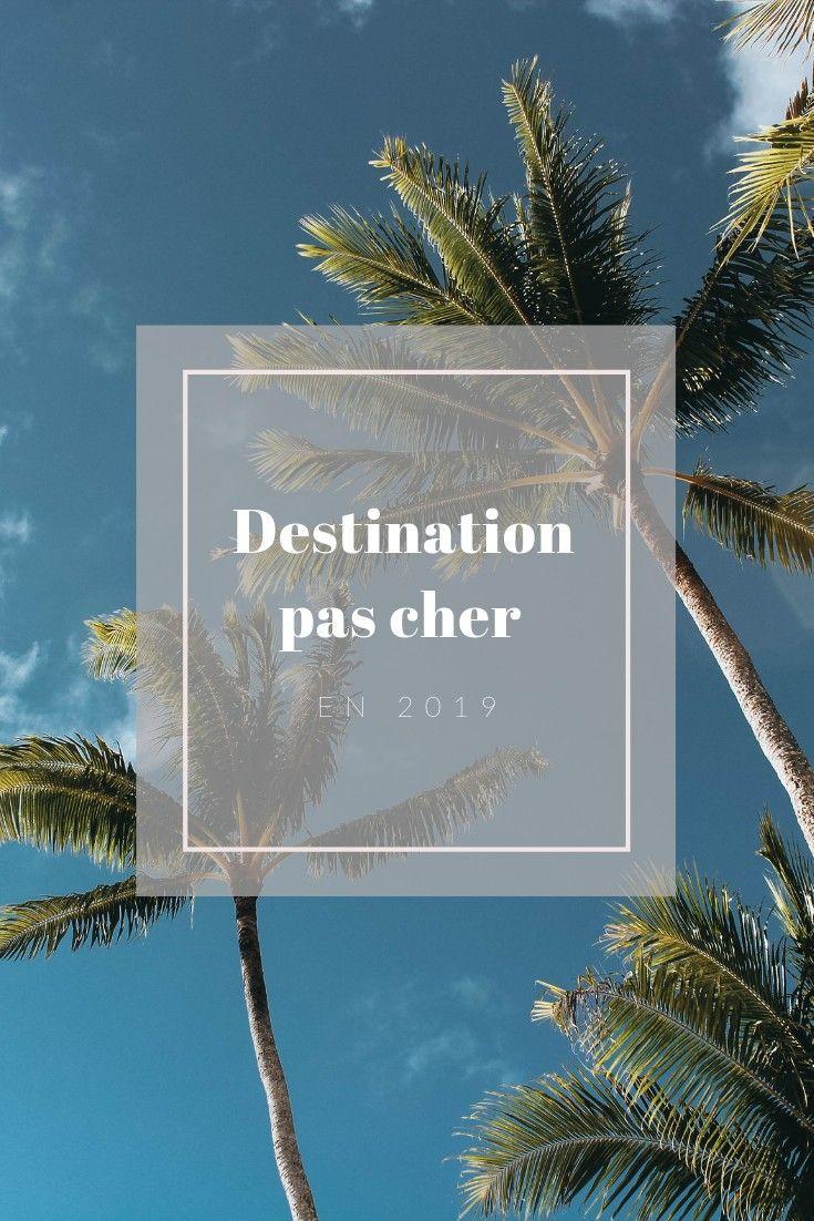 Ou Partir En Vacances Pour Pas Cher En 2019 Ou Partir En Vacances Vacances