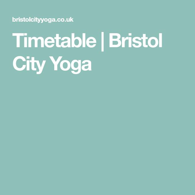 Timetable | Bristol City Yoga