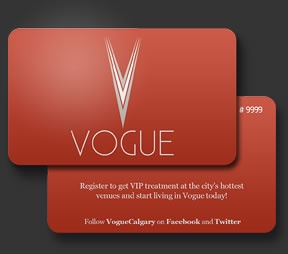 Do you have your VOGUE Calgary Card yet? Sign up / activate yours now -> http://liveinvogue.com/vogue-card.cfm