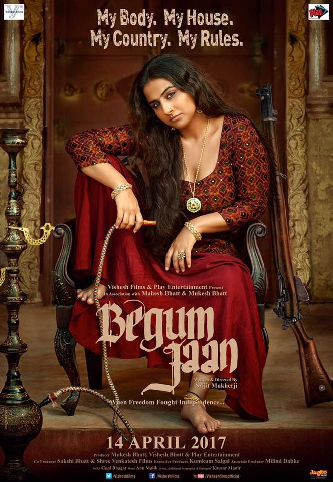 Begum Jaan Official Poster | Vidya Balan | Directed by Srijit Mukherji | Movie Releasing on 14th April 2017. #BegumJaan #VidyaBalan #SrijitMukherji #MaheshBhatt #MukeshBhatt #VisheshFilms