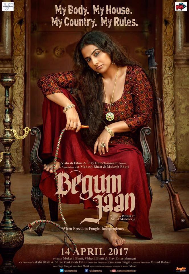 Begum Jaan Official Poster   Vidya Balan   Directed by Srijit Mukherji   Movie Releasing on 14th April 2017. #BegumJaan #VidyaBalan #SrijitMukherji #MaheshBhatt #MukeshBhatt #VisheshFilms