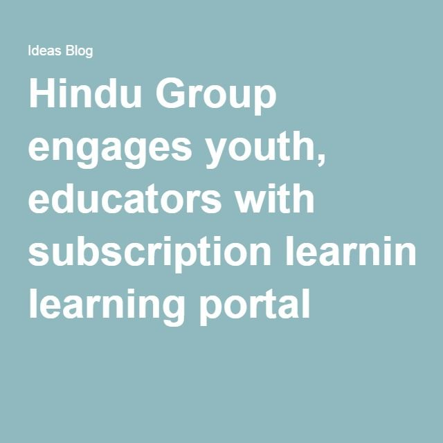 Hindu Group engages youth, educators with subscription learning portal