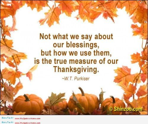 All Time Best Thanksgiving Quotes. QuotesGram