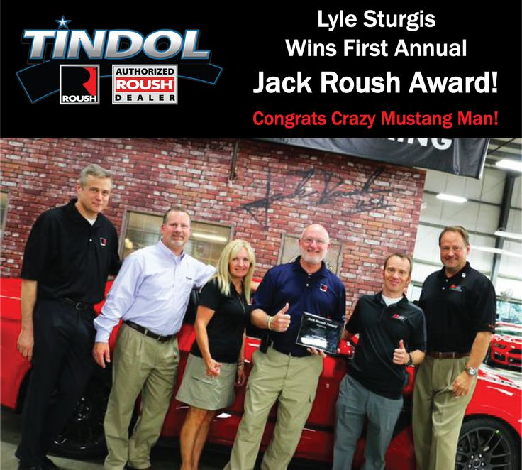 Best ROUSH Mustang Dealership Tindol ROUSH Performance Images - Meet craziest man world mustang wanted